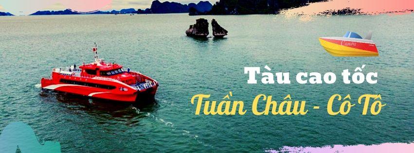 Poster Tàu cao tốc Tuần Châu - Cô Tô