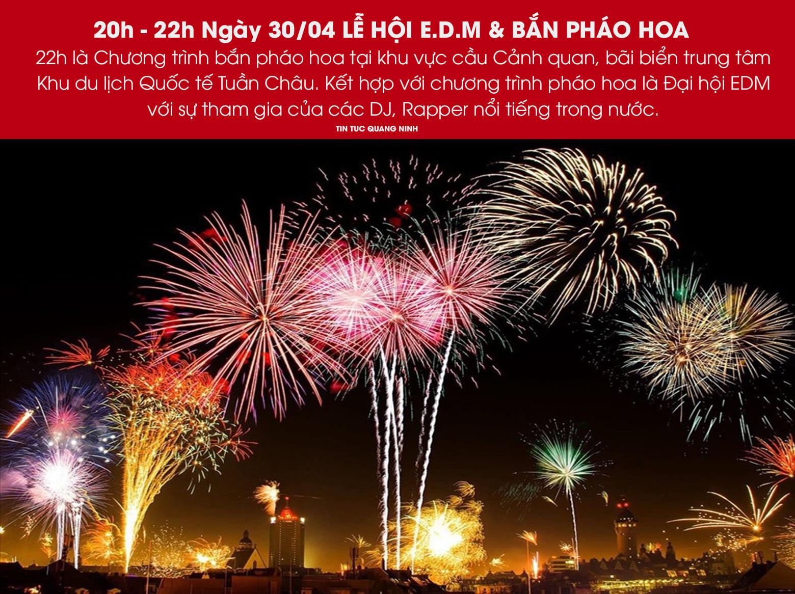 Bắn pháo hoa và lễ hội EDM Tuần Châu